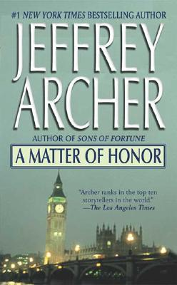 A Matter Of Honor By Archer, Jeffrey